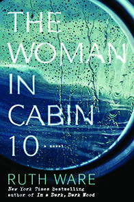 The Woman in Cabin 10 by Ruth Ware Favorite of Favorites 2016 LibraryReads http://libraryreads.org/favorite-favorites-2016-libraryreads