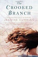 Moonshine and Rosefire: Jeanine Cummins - The Crooked Branch: A Novel