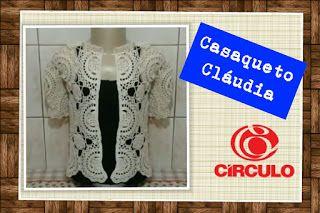 Professora Elisa Crochê: > Casaqueto Cláudia em crochê (Destros e canhotos)...