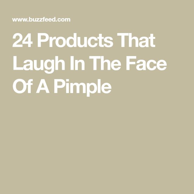 24 Products That Laugh In The Face Of A Pimple