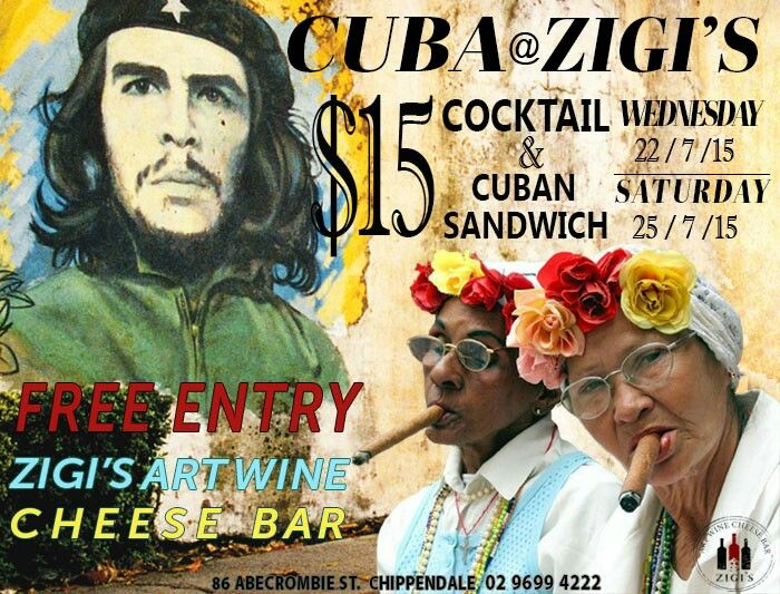 Cuba at Zigis... dont miss out!