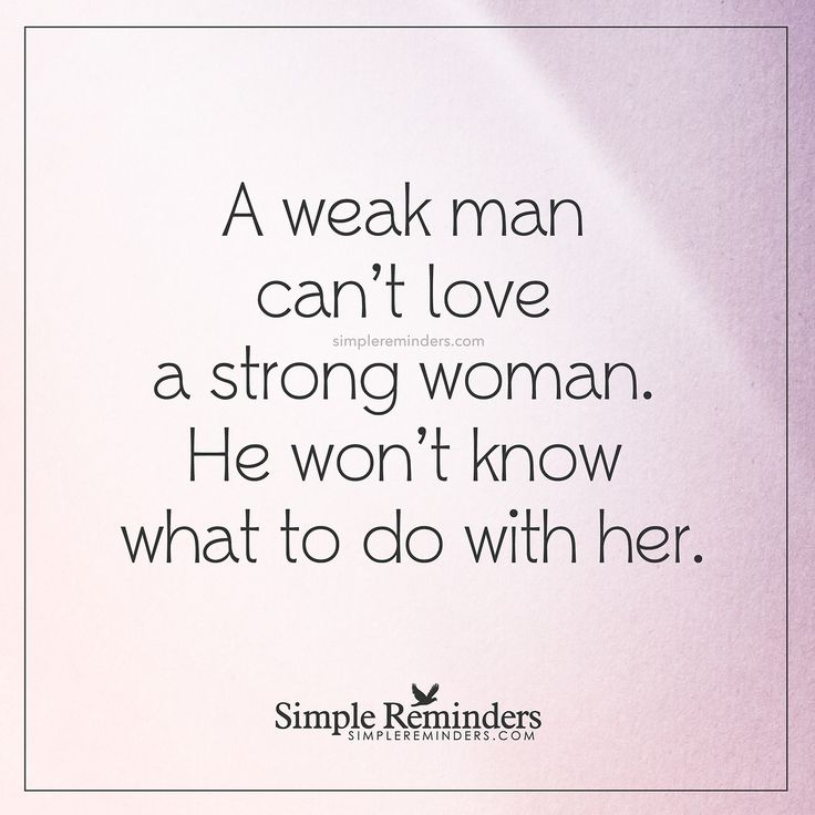17 Best Weak Men Quotes On Pinterest