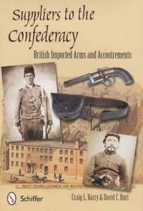 Civil-War-Confederate-Weapons-Supplied-by-England-Collector-Guide-Muskets-amp-More