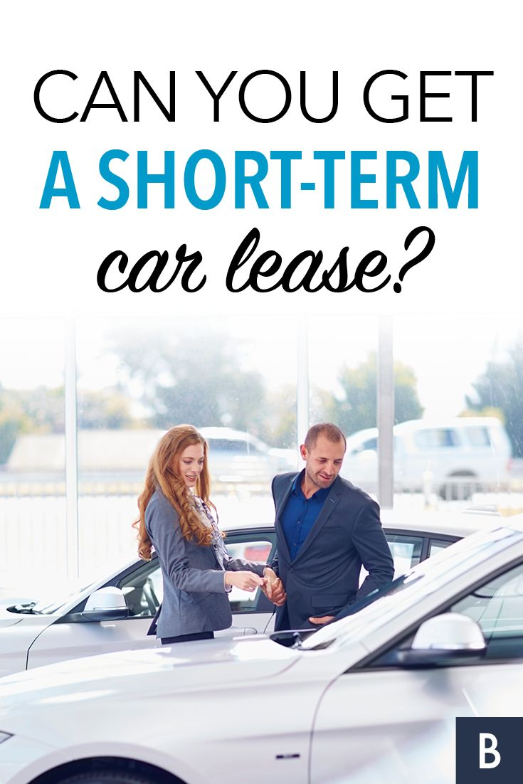 Can you get a short term car lease looking for a less restrictive