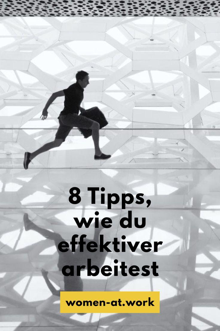 8 Tipps, wie du effektiver arbeitest. So kannst du deine Produktivität in deinem Job erhöhen!
