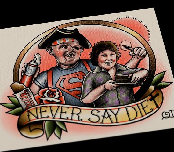 Image of Never Say Diet The Goonies Tattoo Art Print by Quyen DInh