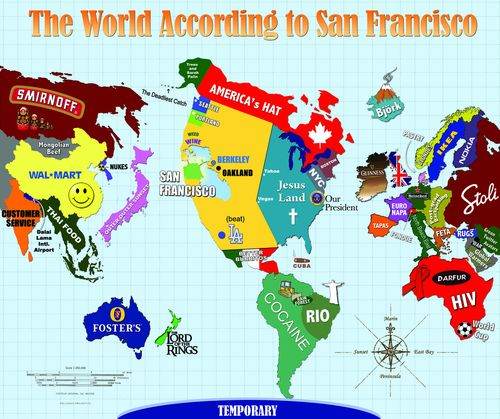 The World According To San Francisco Funny Maps You Won T Learn In School