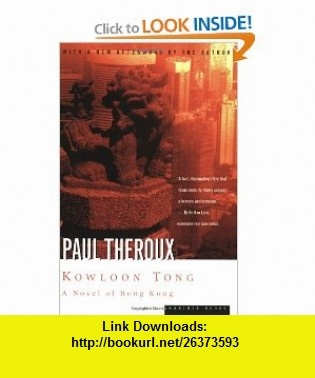 7 best ebooks torrent images on pinterest tutorials pdf and kowloon tong a novel of hong kong 9780395901410 paul theroux isbn 10 fandeluxe Choice Image