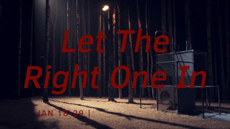 National Theatre of Scotland - LET THE RIGHT ONE IN - YouTube