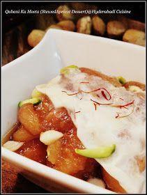 Hyderabadi Cuisine: Qubani Ka Meetha (Stewed Apricot Dessert)