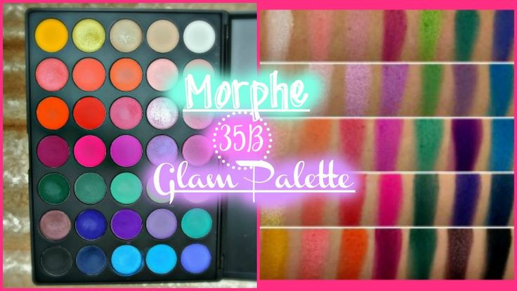 Morphe 35B (Glam Palette) Unboxing, Swatches & Review | Morphes Brushes - YouTube