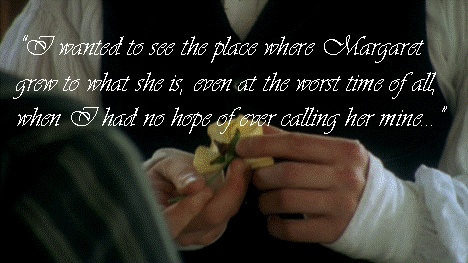 I wanted to see the place where Margaret grew to what she is, even at the worst time of all, when I had no hope of ever calling her mine... - North and South by Elizabeth Gaskell (1810-1865)