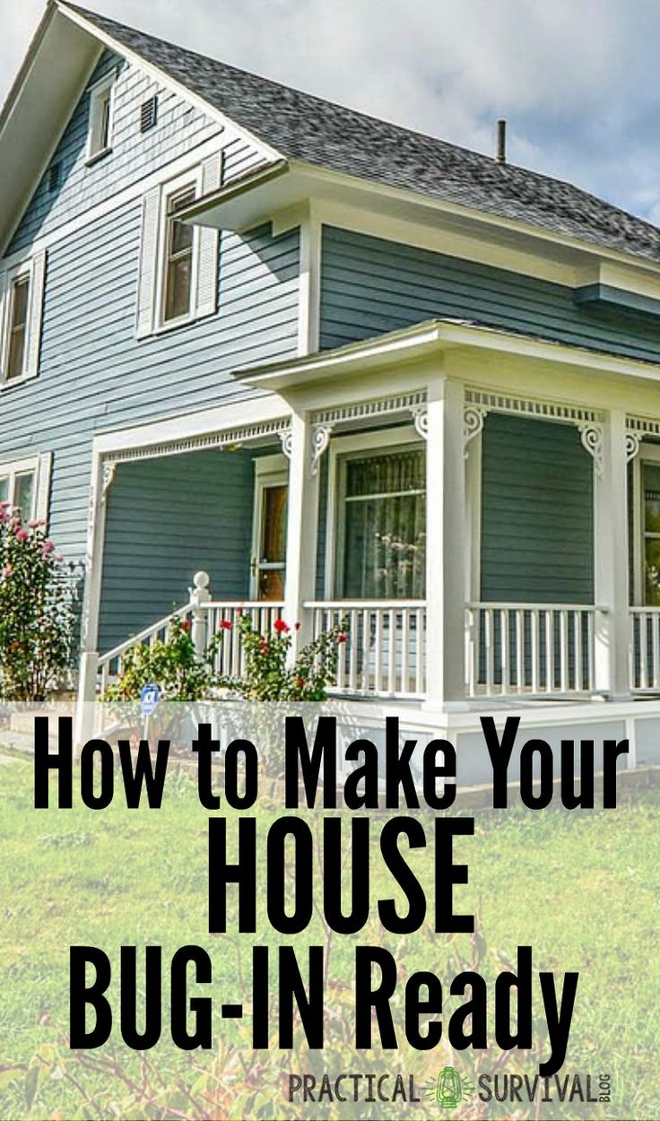 How to make your house Bug-In ready. Learn what you need to do to make your house functional when you bug in.