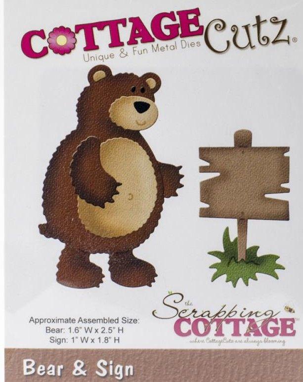 CC-026  Cottage Cutz Die Bear & Sign