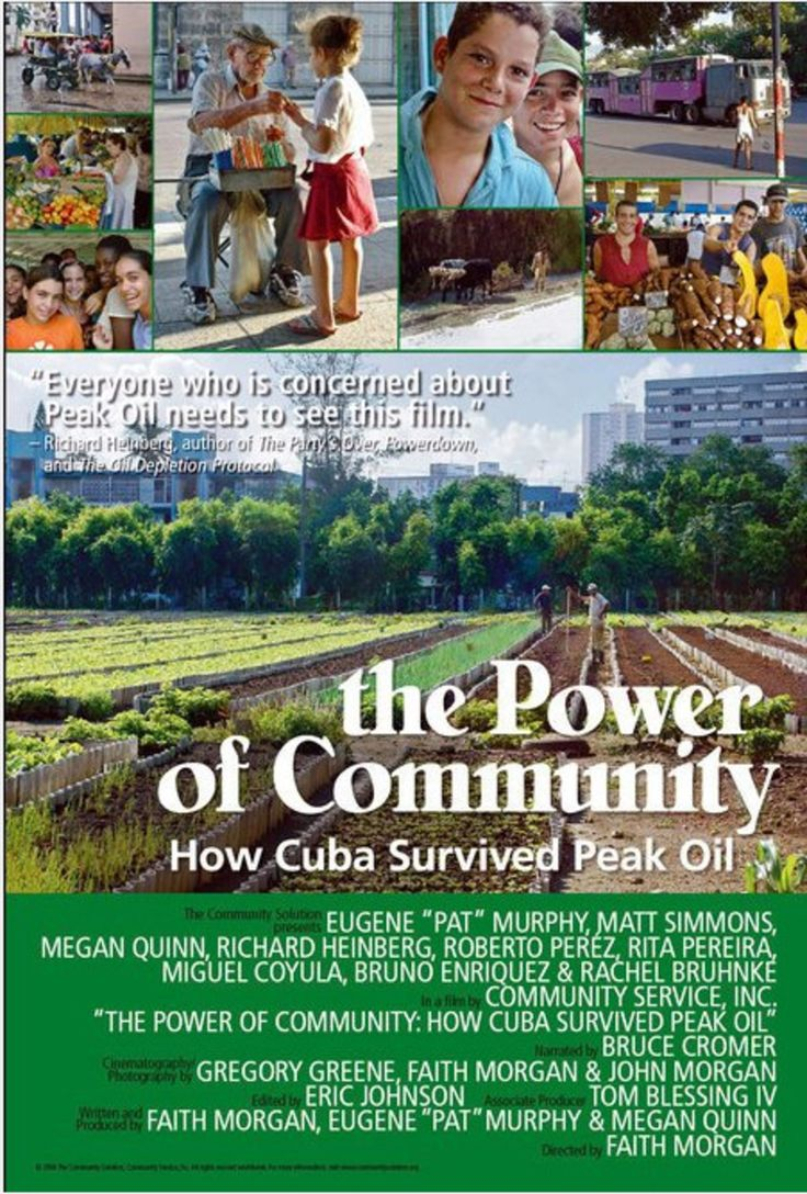 "The documentary, ""The Power of Community - How Cuba Survived Peak Oil,"" was inspired when Faith Morgan and Pat Murphy took a trip to Cuba through Global Exch..."
