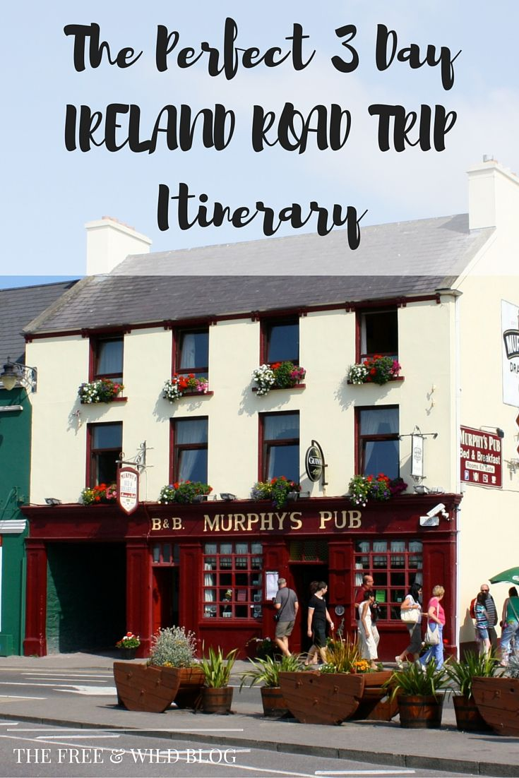 The Perfect 3 Day Ireland Road Trip — The Free & Wild Blog