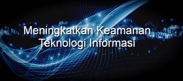 Serangan cyber meningkat, para pimpinan perusahaan harus meningkatkan keamanan teknologi informasi mereka dalam era transformasi digital sekarang ini.