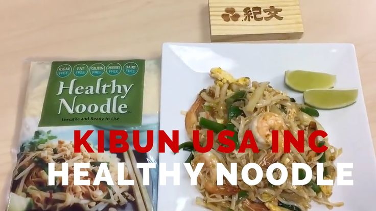 Kibun Foods Usa Inc Quot Healthy Noodle Quot Healthy Noodles Food
