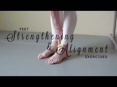 Feet Strengthening & Alignment Exercises. Excellent demi-pointe exercises for feet, ankle, and lower leg strengthening.