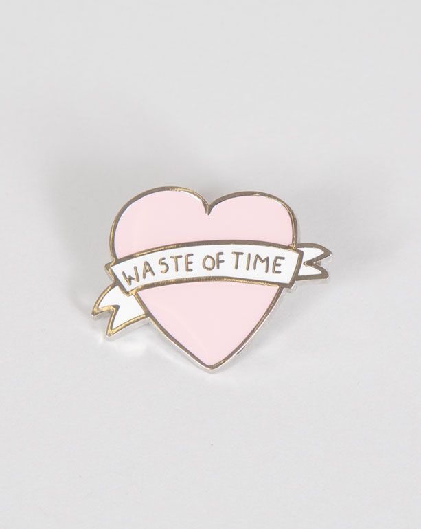 Lazy Oaf Waste Of Time Pin Badge