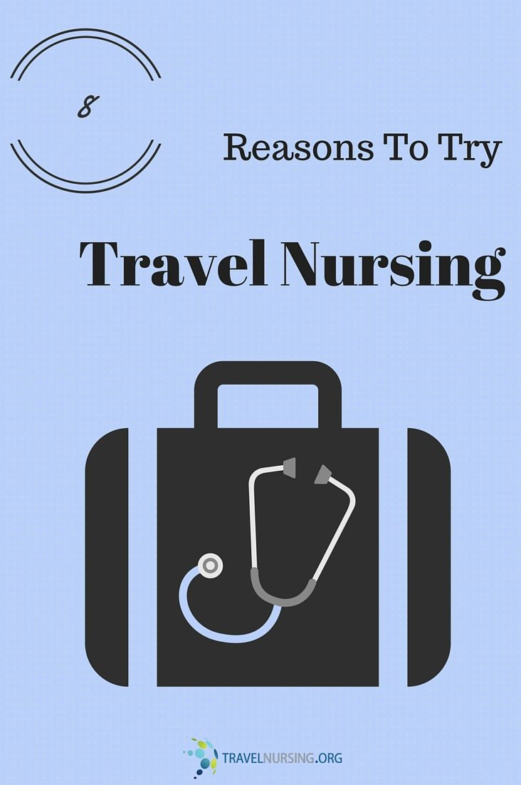 What makes travel nursing unique?  Here are 8 things about travel nursing that you won't find in any other profession.