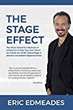 The Stage Effect: The Most Powerful Method of Influence and How You Can Use it to Create an Unfair Advantage and Attract Incredible Opportunities by Eric Edmeades (Author) #Kindle US #NewRelease #Humor #Entertainment #eBook #ad