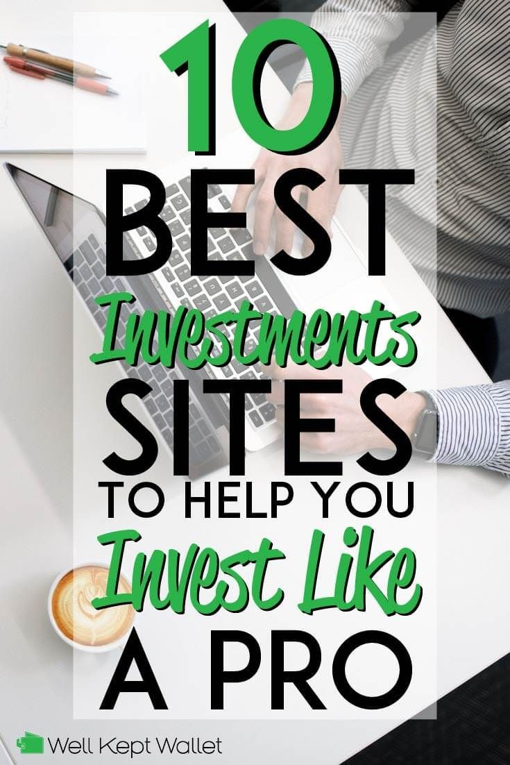 10 Best Investments Sites To Help You Invest Like A Pro With