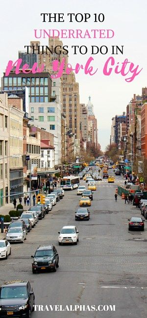 Top 10 Most Underrated Things to Do in New York City