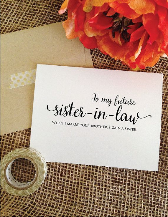 To my future sister in law when I marry your by WeddingAffections