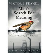 Man's Search for Meaning: The Classic Tribute to Hope from the Holocaust An inspiring book of holding onto hope and joy in a concentration camp. The importance of holding onto faith and hope in our lives and how it transforms or outlook of struggle. Great read