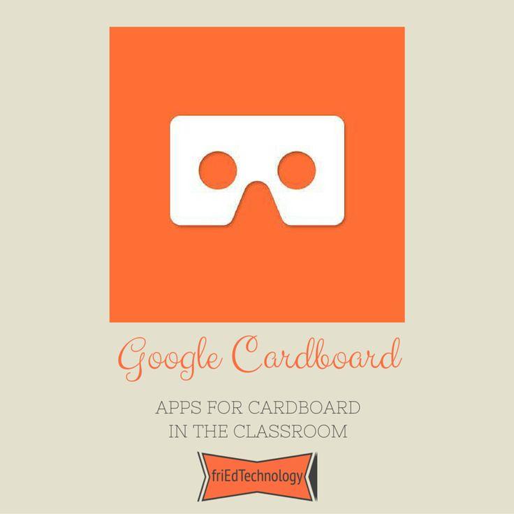 friEdTechnology: Google Cardboard Apps for the Classroom via @friEdTechnology
