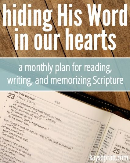 Hiding His Word In Our Hearts - A Free Monthly Bible Reading Plan - Kayse Pratt