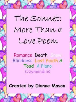 $4.00  This product is a great resource for high school or college teachers who are teaching the sonnet form of poetry. The sonnet is a good place to begin the discussion of form and it's importance in poetry, even in the free verse favored by modern poets, because the sonnet structure is easily understood. 30 poems to choose from