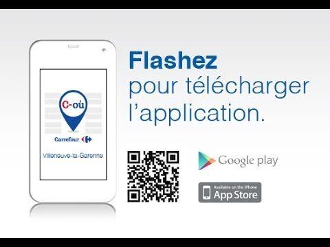 Découvrez l'application C-Où du magasin Carrefour Villeneuve-la-Garenne ! - YouTube