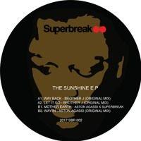 VINYL OUT NOW! SUNSHINE SAMPLER E.P BROTHER J/ASTON AGASSI/SUPERBREAK by Superbreak on SoundCloud