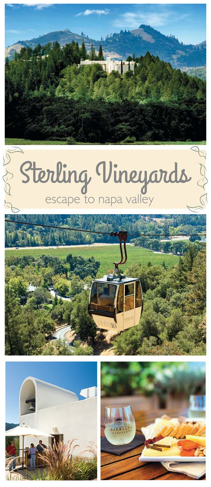Escape to the best view in the Napa Valley | Sterling Vineyards — Calistoga, CA