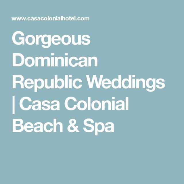Gorgeous Dominican Republic Weddings | Casa Colonial Beach & Spa