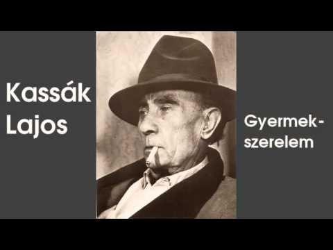 Kassák Lajos - Gyermekszerelem (hangoskönyv) - YouTube