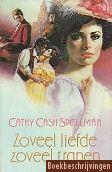 Cathy Cash Spellman - Zoveel liefde, zoveel tranen