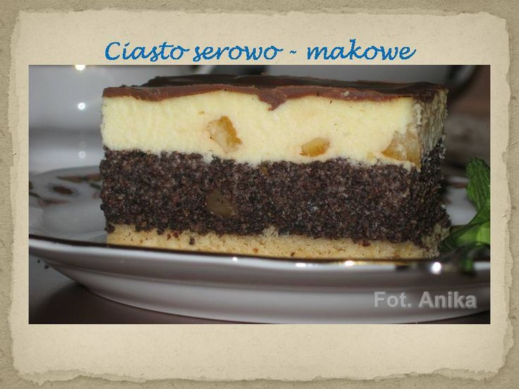 Domowa kuchnia Aniki: Ciasto serowo-makowe czyli seromakowiec albo seromak