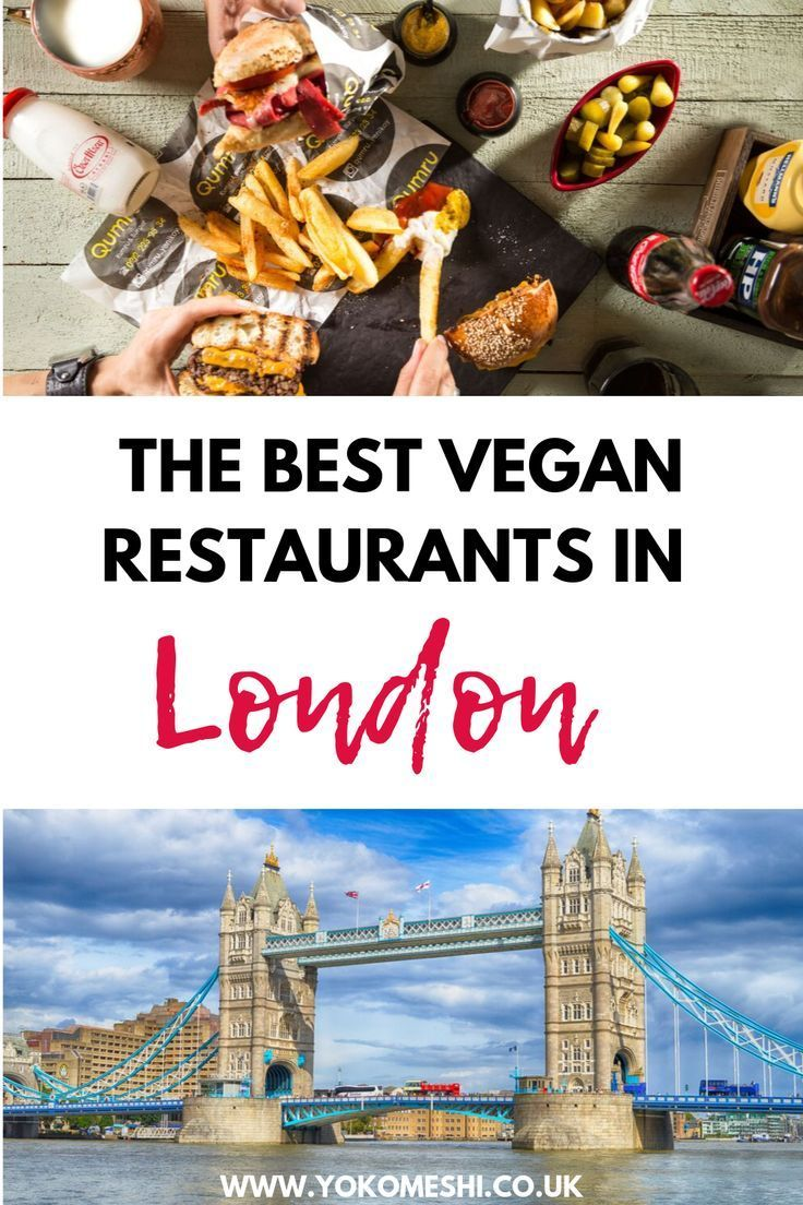 London Restaurants The Best Places To Get Vegan Junk Food In London Yoko Meshi London Restaurants Best Vegan Restaurants Trip Planning