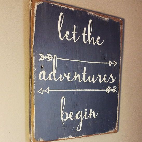 Wood Sign - let the adventures begin