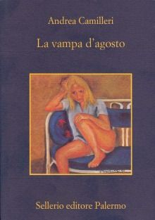 La vampa d'agosto - Andrea Camilleri