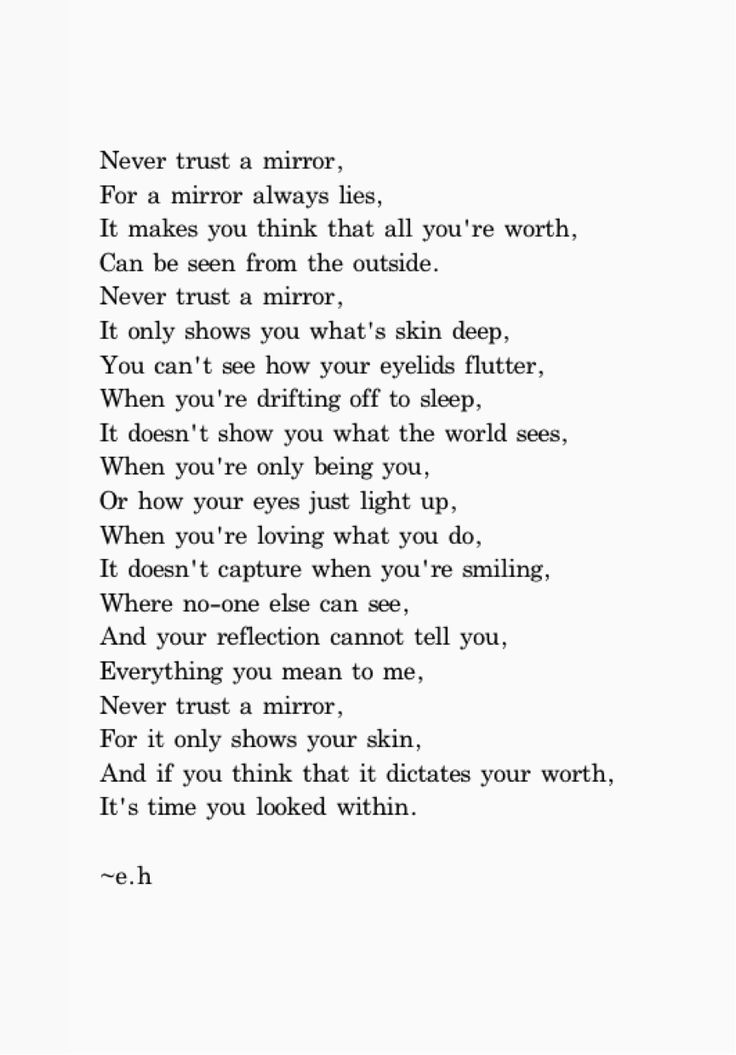 """If you cannot be a poet, be the poem. — """"Never Trust a Mirror"""" May 30th."""