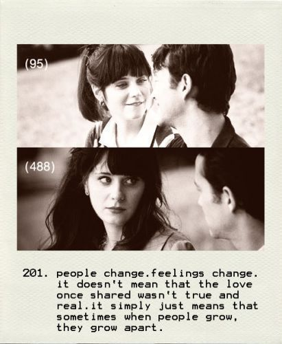 500 days of summer: True Quotes, Real Life, People Changing, Zooey Deschanel, Zooeydeschanel, Movie Quotes, Growing Apartment, Summer Quotes, True Stories