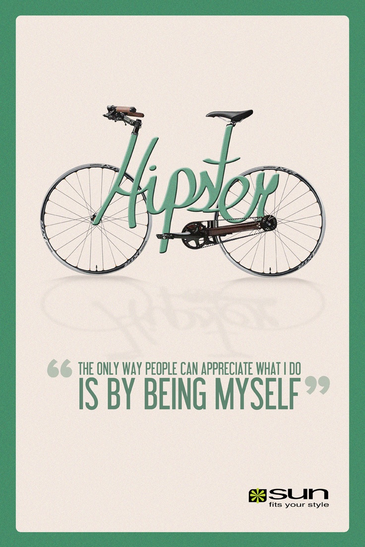 Quote poster design inspiration - Poster Design Hipster Bike And Quote David Uribe S Design