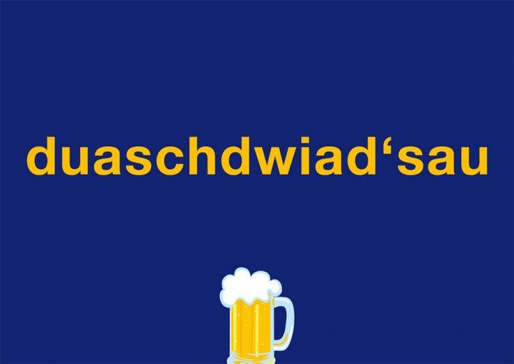 Postkarte: duaschdwiad'sau