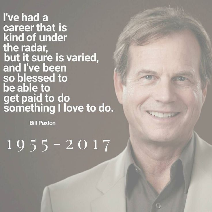 Actor Bill Paxton movie credits include Twister Apollo 13 Titanic and Aliens he was 61.  #billpaxton #quotes #quote #aliens #twister #titanic  #apollo13