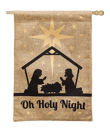 Another great find on #zulily! 'Oh Holy Night' Burlap Flag #zulilyfinds