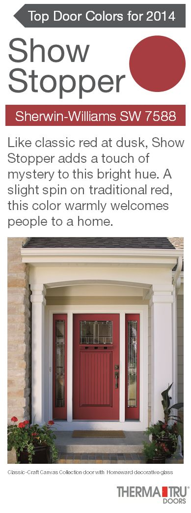 Show Stopper by Sherwin-Williams – one of the front door color trends for 2014 – shown here on a Classic-Craft Canvas Collection door from Therma-Tru. #FrontDoor #CurbAppeal #Color www.thermatru.com